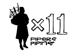Twelve Days of Christmas - Eleven Pipers Piping